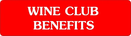 Wine Club Benefits